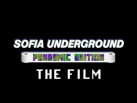 Sofia Underground: Pandemic Edition - The Film